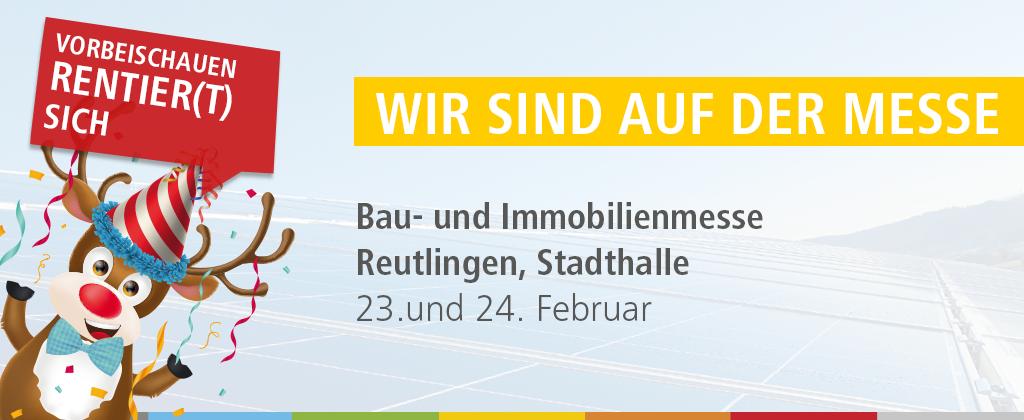 Messeeinladung Bau- Immobilienmesse Reutlingen 23. und 24. Februar